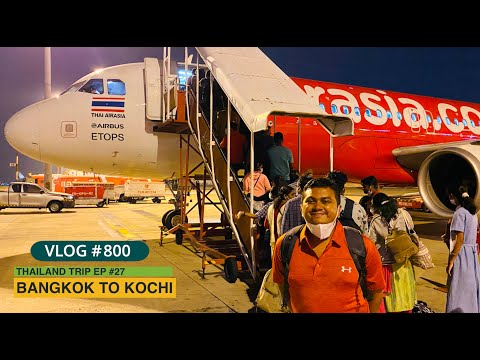 Back To Kochi From Thailand On Air Asia And Meeting My Wife After 15 Days, EP #27