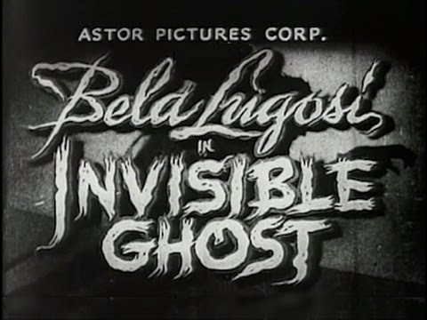 Invisible Ghost 1941 Horror Thriller