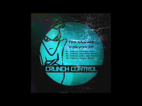 Tim Marwijk - Valkyrja (Original Mix) [Crunch Control]