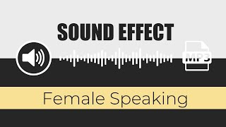 🔊 SOUND EFFECT: ( Female Speaking ) - by free sound effects