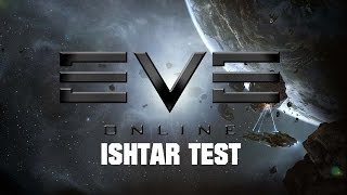 EVE Online - why i prefer the Ishtar