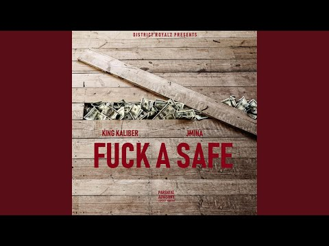 Fuck a Safe