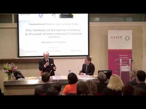 The Century of Benjamin Ferencz: In Pursuit of International Criminal Justice