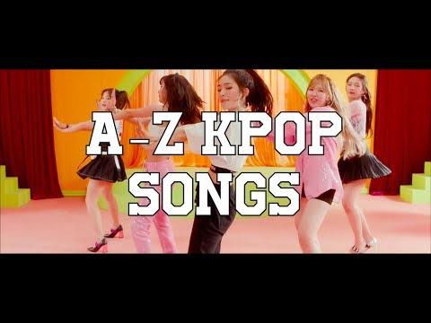 A-Z kpop songs