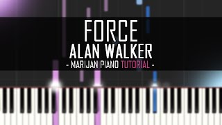 How To Play: Alan Walker - Force (Piano Tutorial)