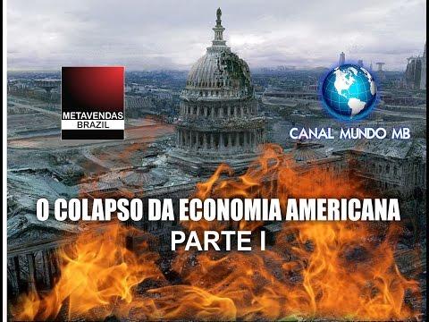 CAPÍTULO 6 - O COLAPSO DA ECONOMIA AMERICANA (PARTE I) - CANAIS METAVENDAS BRAZIL