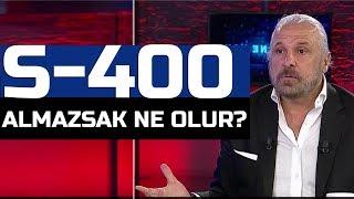 Türkiye S-400 almaktan vazgeçerse ne olur? Mete Yarar açıkladı!