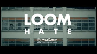 Loom Hate