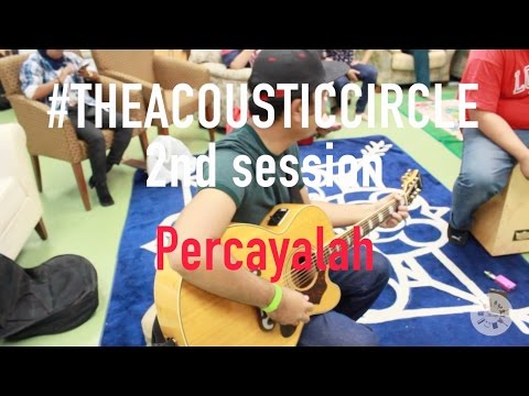 Afgan & Raisa - Percayalah (The Acoustic Circle cover)