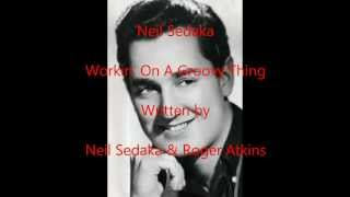 Neil Sedaka - WORKIN