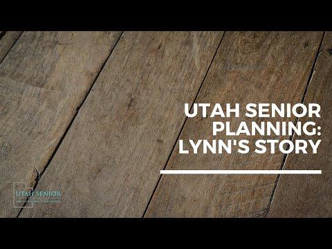 Utah Senior Planning: Lynn's Story