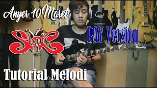 Melodi Emosional Pay Anyer 10 Maret Slank Tutorial