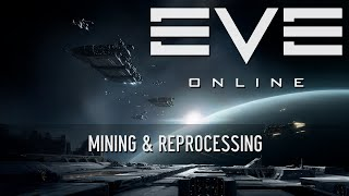 EVE Online Tutorial - Mining & Reprocessing [Hyperion 1.7]