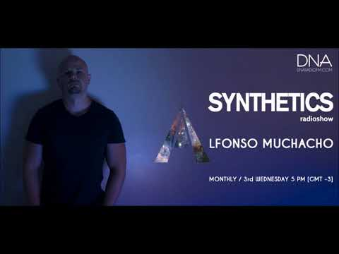 Alfonso Muchacho - Synthetics 027 September 2017