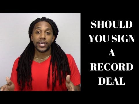 Should Music Artist You Sign a Record Deal?