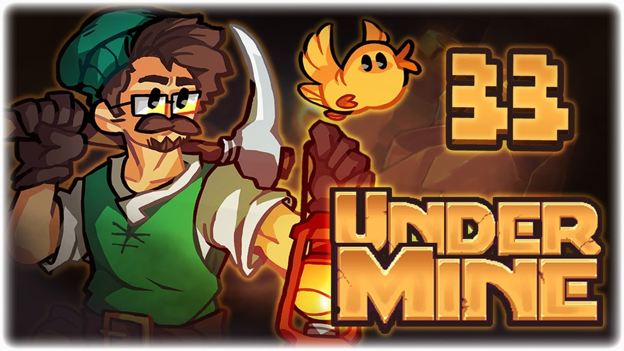 ONE VERY BEEG PICKAXE!! | Lets Play UnderMine | Part 33
