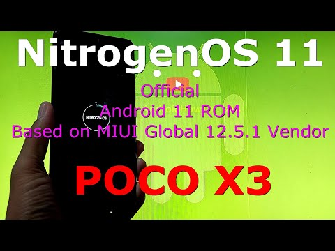 NitrogenOS 11 OFFICIAL for Poco X3 NFC (Surya) Android 11