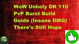 wow legion unholy dk 110 pvp burst build guide there s hope