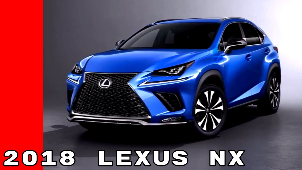 2018 Lexus Nx Youtube