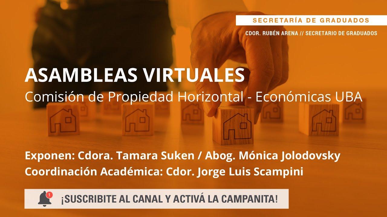 Asambleas Virtuales. Comisión de Propiedad Horizontal – Económicas UBA