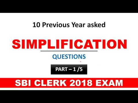 Simplification Tricks 10 Questions from Previous year papers for SBI Clerk Exam 2018 - Study Smart