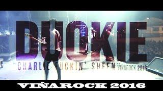 Duo Kie Live @Viñarock 2016   ı|ı   Charlie Sheen