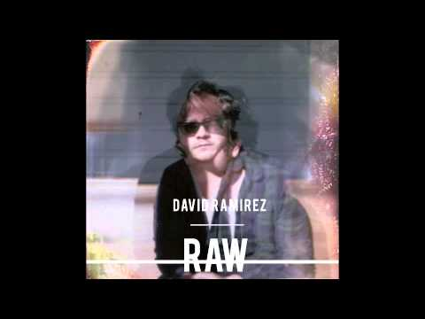 David Ramirez: How Do You Get 'Em Back