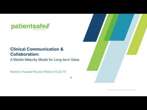 Clinical Communication and Collaboration: A new Mobile Maturity Model drives long term value and ROI