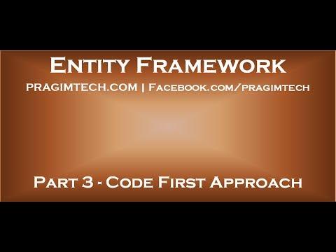 Part 3   Entity Framework Code First Approach