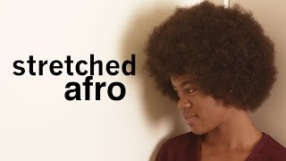 HEAT FREE Big Stretched Afro | Natural Hair