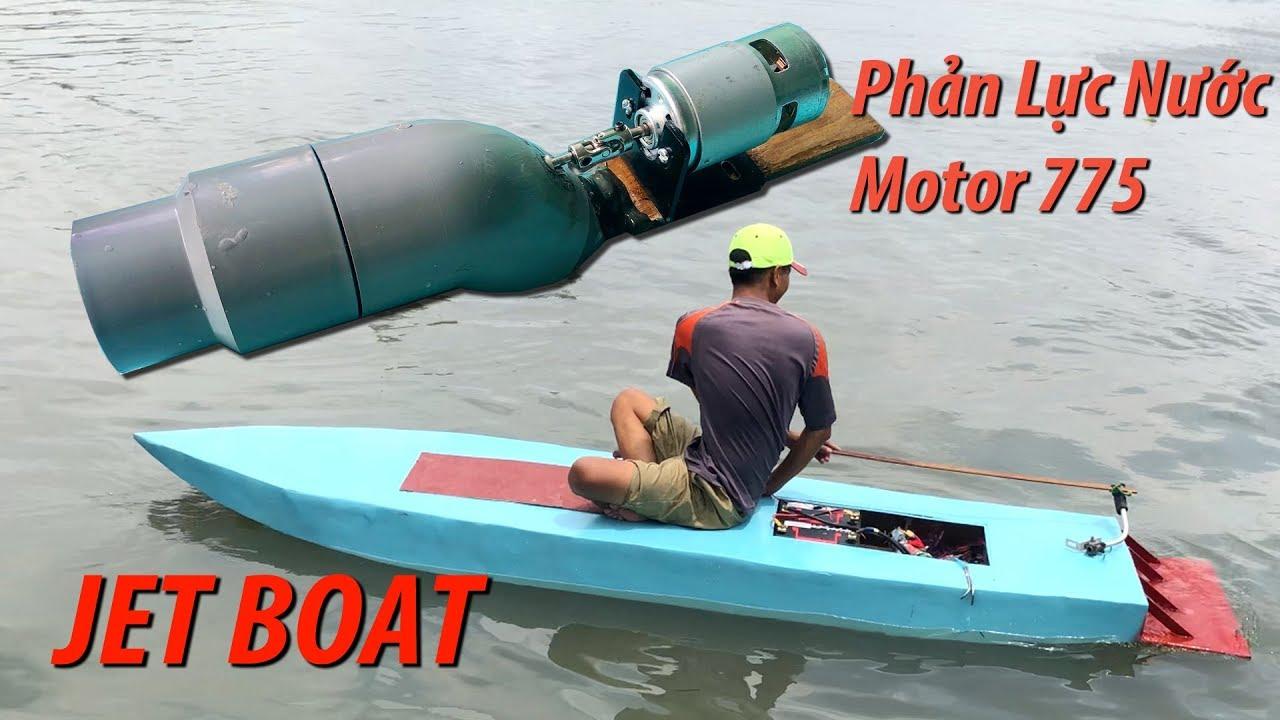 Chế động cơ phản lực nước sử dụng motor 775 chạy thuyền chở người | Jet Boat