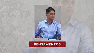 PENSAMENTOS - Reflexão| Rennan Dias