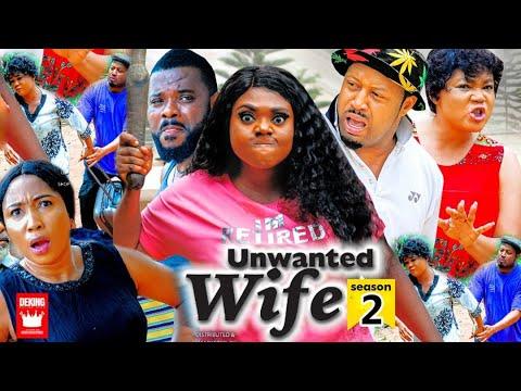 Download UNWANTED WIFE SEASON 2 (Trending  Movie) Mike Ezuruonye & Rachel Okonkwo 2021 Latest Nigerian  Movie