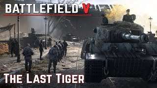 Battlefield V - German Campaign (The Last Tiger) Walkthrough
