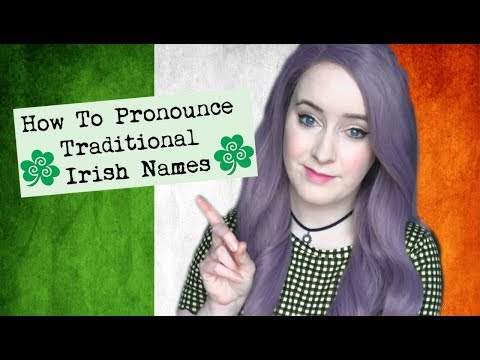 How To Pronounce Traditional Irish Names! (Part 4)