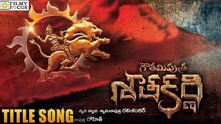 'gautamiputra Satakarni' Title Video Song  Balakrishna  Krish