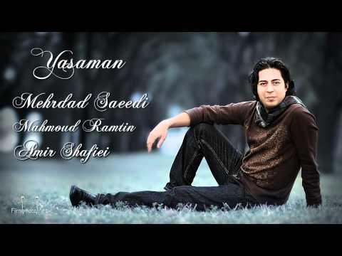 Mehrdad-Saeedi   &   Mahmud-Ramtin ---- Yasaman