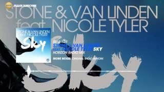 Stone & Van Linden feat. Nicole Tyler - Sky (Horizon Radio Mix)