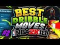 *NEW* Fastest Dribble Moves On NBA 2K18 - Become A Dribble Gawd