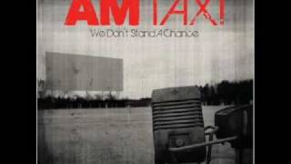 AM Taxi - Maydays and Rosaries