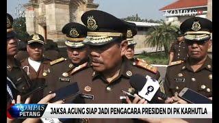 Jaksa Agung Siap Jadi Pengacara Presiden Jokowi di PK Karhutla