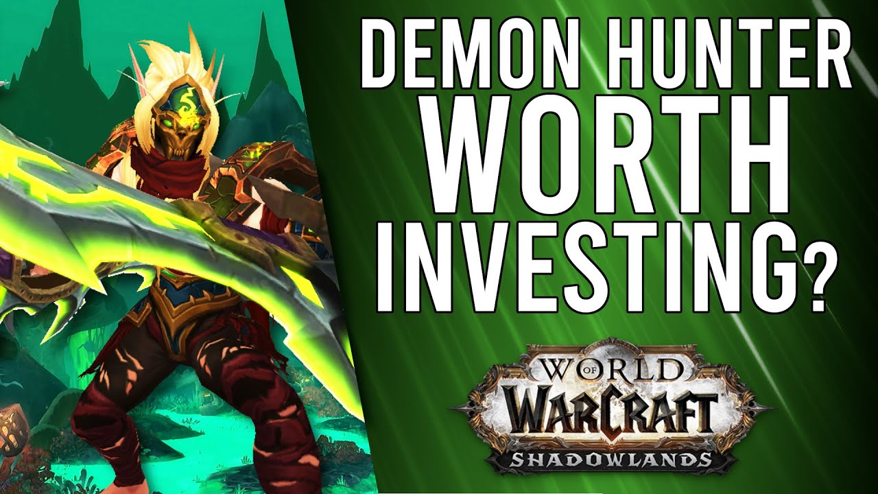 Will Demon Hunters Still Be Kings In Shadowlands Wow Shadowlands Alpha Youtube