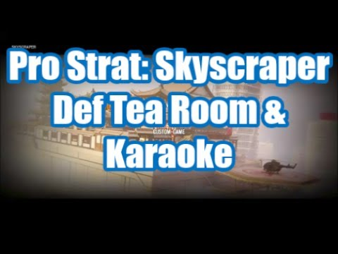 Rainbow Six Pro Strat: Skyscraper- Defending Tea Room & Karaoke