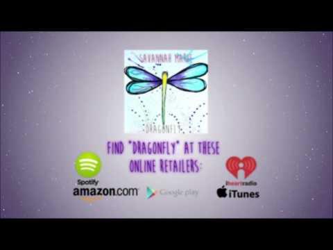 """Savannah Marie - """"Dragonfly"""" [Lyric Video] AVAILABLE NOW!"""