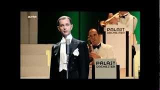 Max Raabe & Palast Orchester -Mein Gorilla hat ´ne Villa im Zoo-