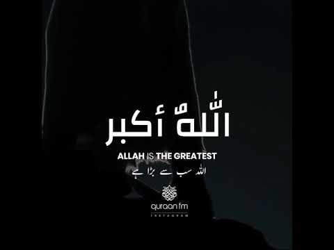 Allahu Akbar, Allahu Akbar [ Takbirut Tashreeq ] with Urdu ...