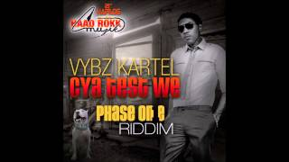 Vybz Kartel Cya Test We (Clean) Phase One Riddim 2014 (Nexus Soundz Edit)