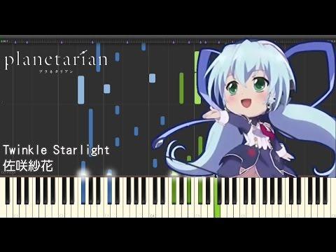 佐咲紗花 - Twinkle Starlight (Planetarian) For Piano Solo