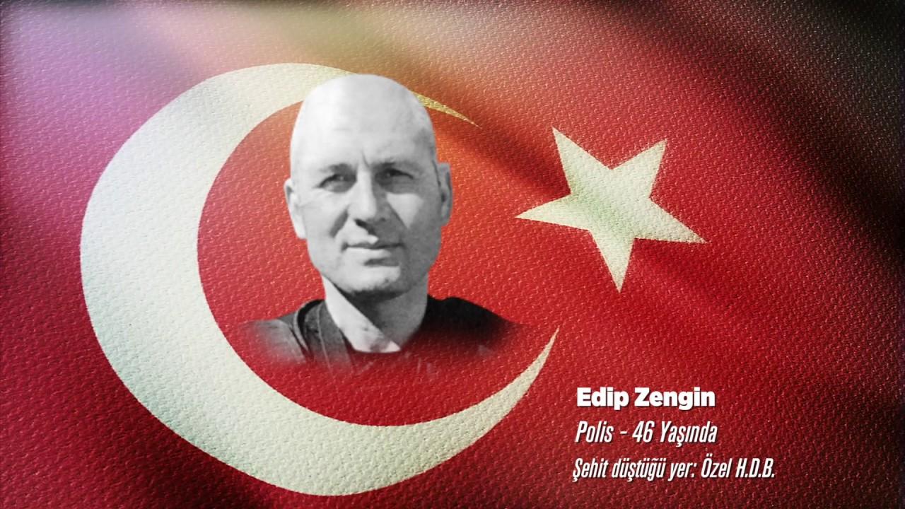15 Temmuz Şehidi Edip Zengin