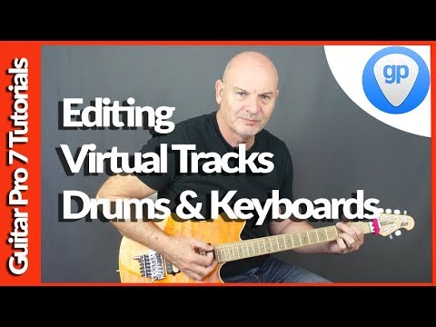 Guitar Pro 7 Tutorial How To Edit Using Virtual Instruments